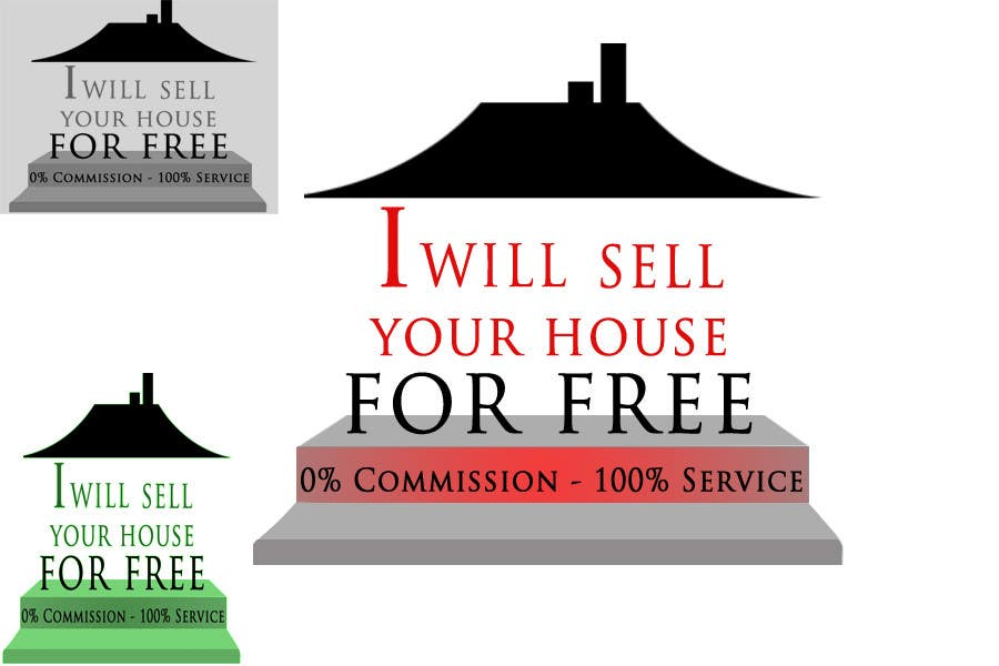 Inscrição nº 121 do Concurso para Logo Design for I Will Sell Your House For Free