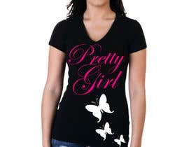#1 for Design a T-Shirt for the words Pretty Girl af Donovan1994