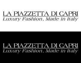 #24 untuk LA PIAZZETTA DI CAPRI Luxury Fashion, Made in Italy watermark oleh vladspataroiu