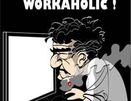 #4 cho Workaholic illustration or cartoon. Design single-panel illustration or cartoon symbolizing a Workaholic (multiple winners possible). bởi portretv3