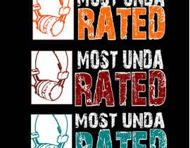 """#84 untuk Design a Logo for """"Most Unda Rated"""" oleh WatchMeProgramme"""
