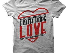 #71 untuk Design a T-Shirt for LOVE oleh DeeZineM