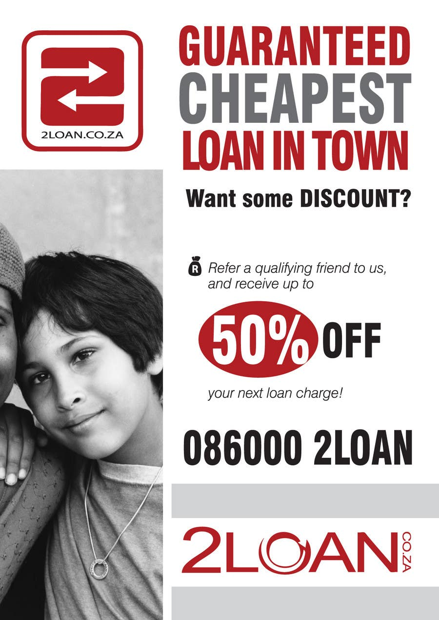 Конкурсная заявка №63 для Advertisement Design for 2Loan.co.za Shopfront Mockup & Marketing Material Design