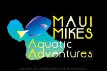 Graphic Design Inscrição do Concurso Nº109 para Logo Design for Maui Mikes Aquatic Adventures