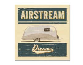 #330 untuk Logo Design for Airstream Dreams oleh GlenTimms