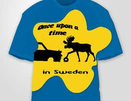 #31 untuk Design a T-Shirt for Once upon a time in Sweden oleh avisena