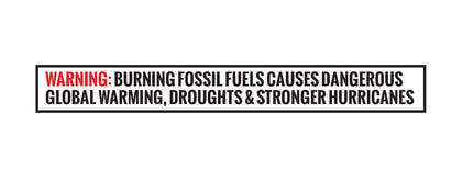 Image of                             FOSSIL FUEL WARNING BANNERS - TO...
