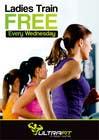 Graphic Design Inscrição do Concurso Nº32 para Design a Flyer for Ultrafit ladies train for free