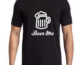 abuk007 tarafından Creative Beer T-Shirt Design - Contest 10 için no 64
