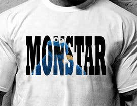 #1 cho Design a T-Shirt for Monstar Apparel - Words with background Images bởi SuuperSal