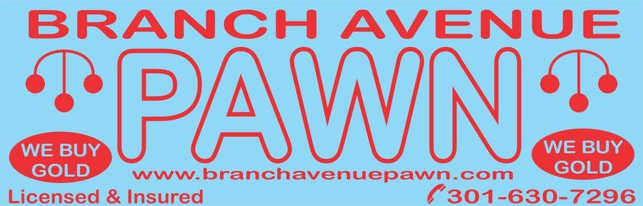 Bài tham dự cuộc thi #                                        4                                      cho                                         Graphic Design for Branch Avenue Pawn Store Front Sign