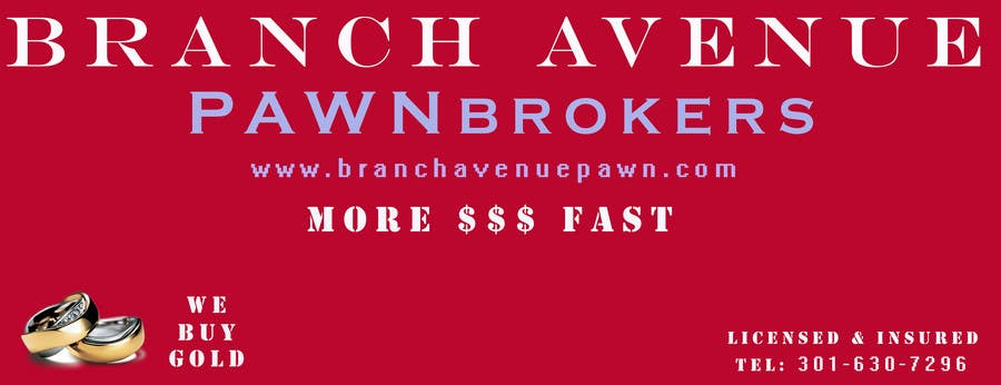 Bài tham dự cuộc thi #                                        2                                      cho                                         Graphic Design for Branch Avenue Pawn Store Front Sign