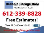#45 for Graphic Design for Reliable Garage Door by Mdav123