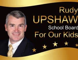 #54 for Graphic Design for Rudy Upshaw for School Board af annakozur