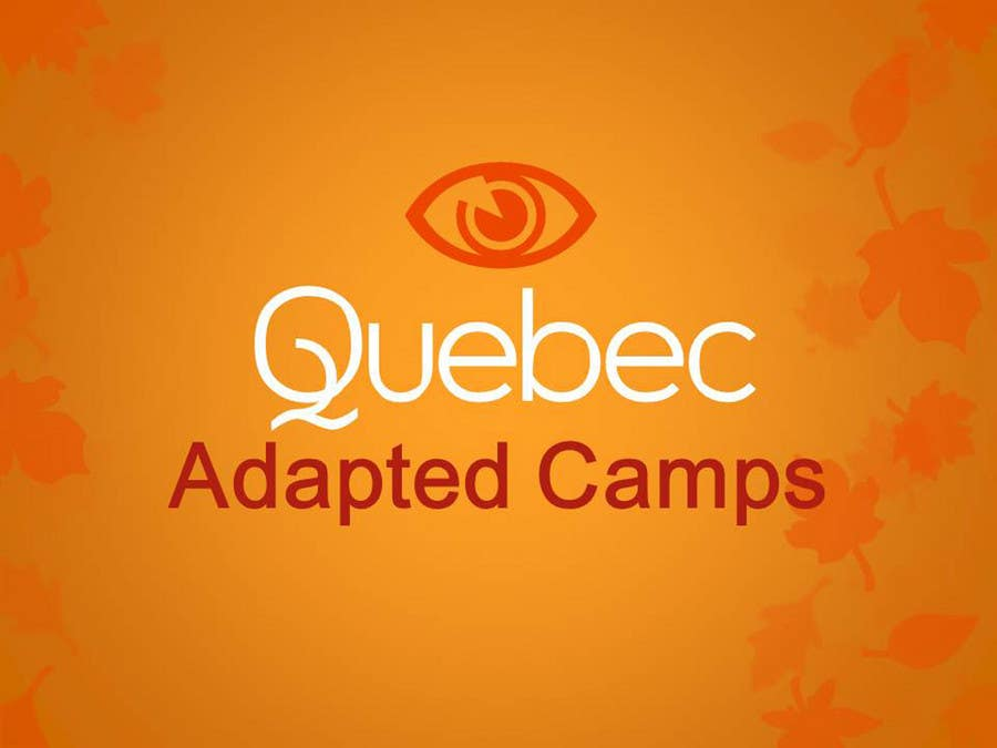 Proposition n°34 du concours Logo Design for Quebec Adapted Camps / Camps Adaptés Québec
