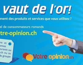 #81 untuk Advertisement Design for www.votre-opinion.ch oleh printographer