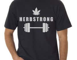 "#33 for Design a T-Shirt Using ""Herbstrong"" by spashik2"