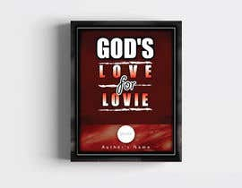 "#77 for Book Cover Design for ""God's Love for Lovie"" by jrayhan"