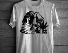 #153 cho Every Drug T-shirt Design We Like Will Receive $20.00 bởi alok95