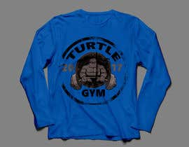 #47 for Design a T-Shirt Design for Gym Turtle by FARUKTRB