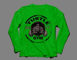 #48 for Design a T-Shirt Design for Gym Turtle by FARUKTRB