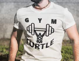 #53 for Design a T-Shirt Design for Gym Turtle by RafeursDesign