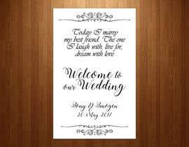 Nro 23 kilpailuun Wedding Welcome Sign käyttäjältä teAmGrafic