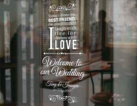 Nro 7 kilpailuun Wedding Welcome Sign käyttäjältä garceta14