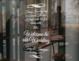 Nro 21 kilpailuun Wedding Welcome Sign käyttäjältä garceta14