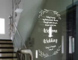 Nro 2 kilpailuun Wedding Welcome Sign käyttäjältä camilladam