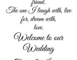 Nro 5 kilpailuun Wedding Welcome Sign käyttäjältä kirstypotter