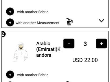 An application by which user can do online shopping of clothes (Kandoora and Muqassar) and accessories like shoes , glasses, caps etc. Basically an application for the people of UAE . User can give their measurements on which clothes should be stitched , can customize the clothes , can select different fabrics with their colors. Order is saved in cart (data base) and shipment is ready.