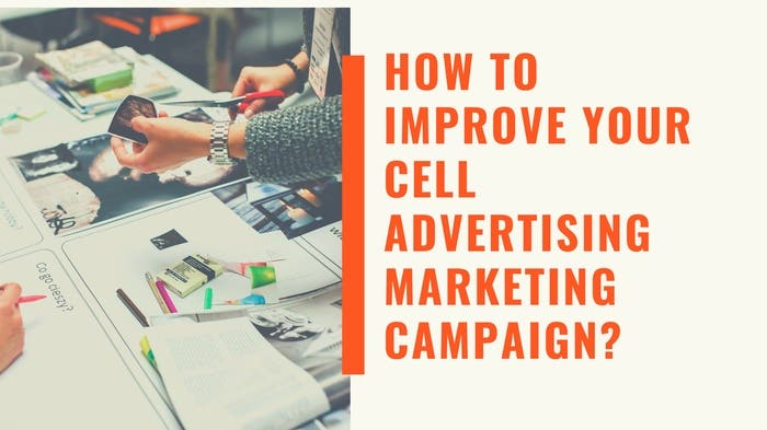 How To Improve Your Cell Advertising Marketing campaign? - Image 1
