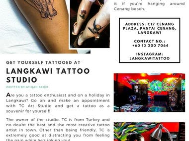 This was an article for a travel magazine in Malaysia. I visited the tattoo parlor and interviewed the artist before I could start working on the said article. Pictures were also shared with me afterward so that I could design the whole layout of the article page.