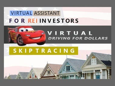 I will be your virtual assistant for Driving For Dollars and Skip Tracing