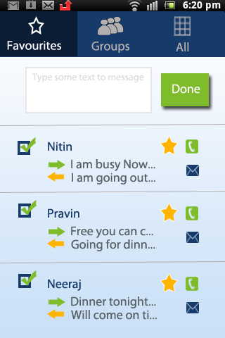 Using Status application you can create groups and send messages to those groups. You can make a make a contact as a favourite , so that you can easily go through it. Using this application you can also make a call to your contacts.