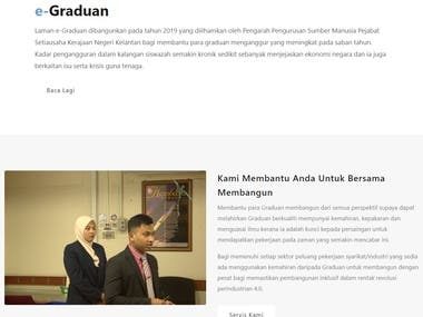 I have developed an e-Graduan project for Kelantan State Secretary Office within 5 months by using CodeIgniter Framework and MySQL