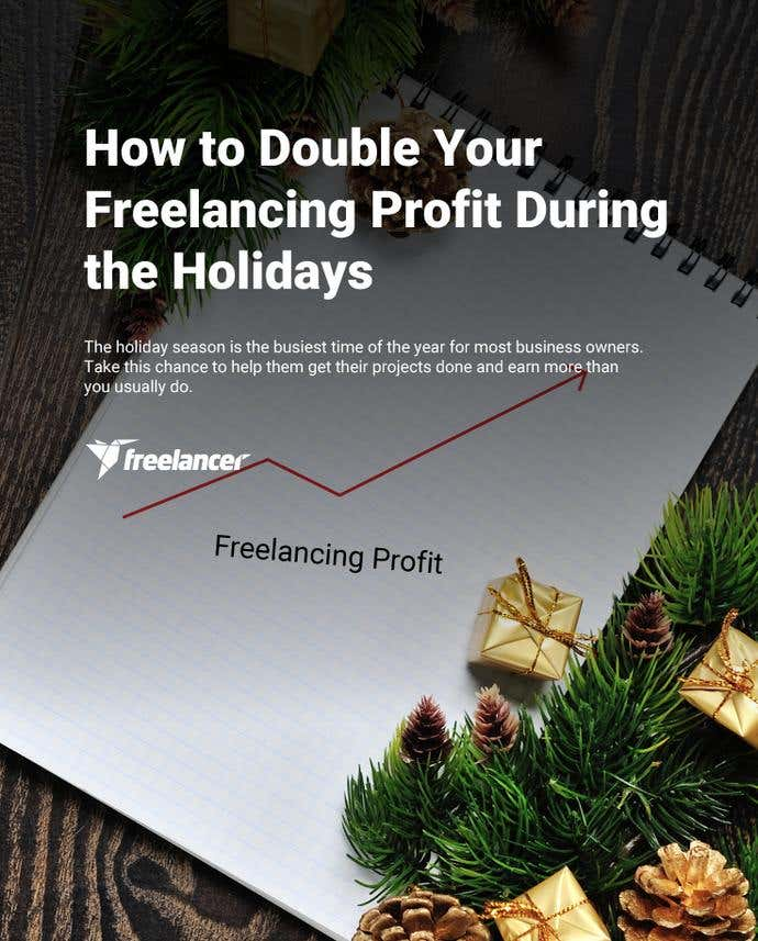 How to Double Your Freelancing Profit During the Holidays - Image 1