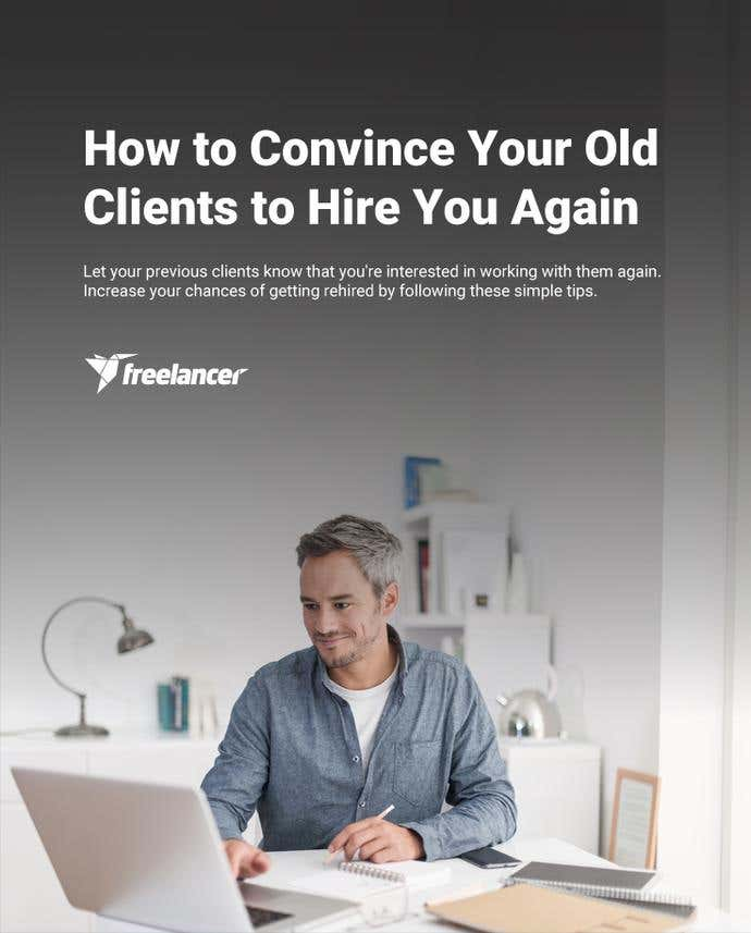 How to Convince Your Old Clients to Hire You Again - Image 1
