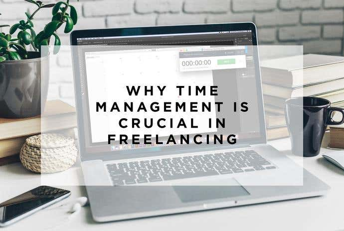 importance of time management for freelancers