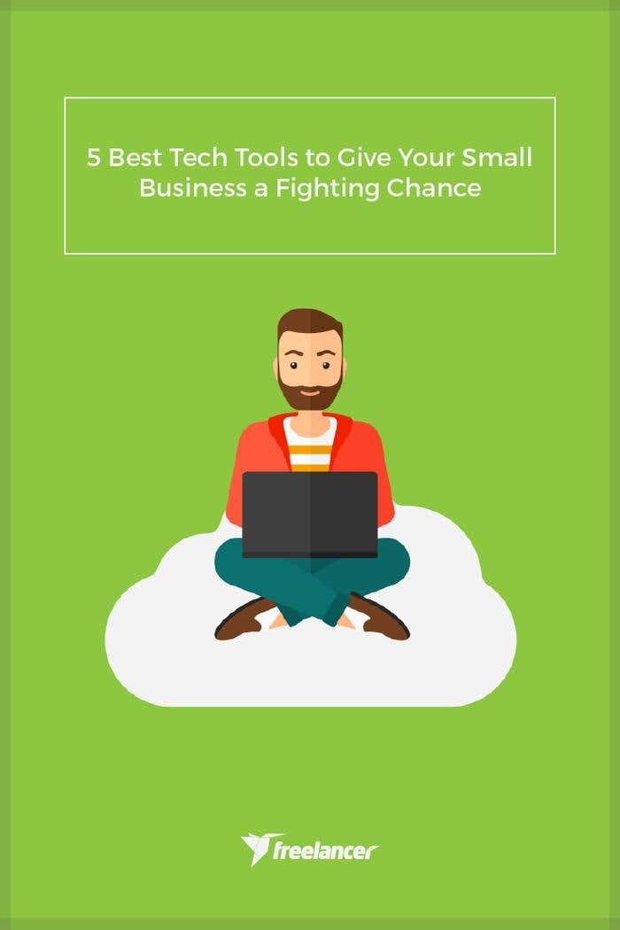5 Best Tech Tools to Give Your Small Business a Fighting Chance