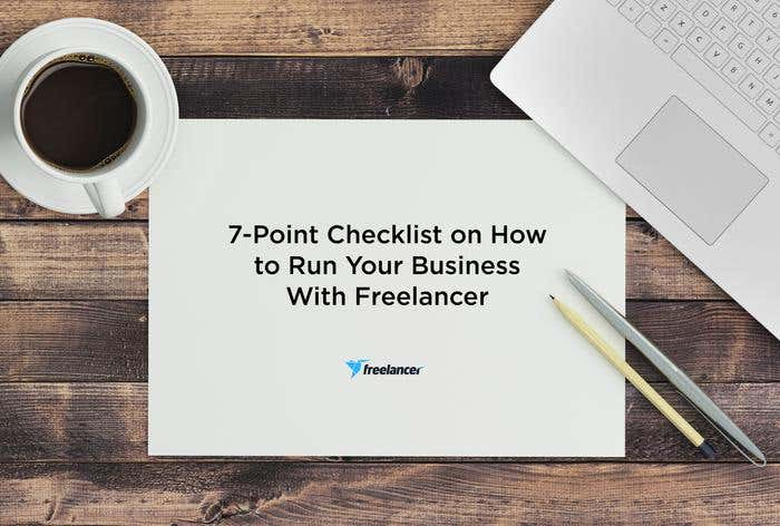7-Point Checklist on How to Run Your Business With Freelancer - Image 1