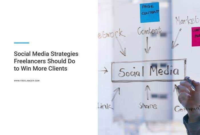 social media strategies to win freelance clients