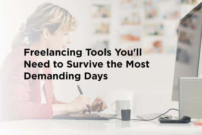 Freelancing Tools You'll Need to Survive the Most Demanding Days - Image 1