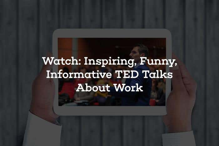 ted talks about work