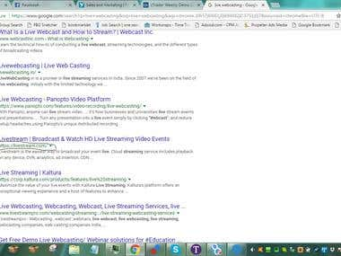 Search engine google.com.  Keyword 'Live Webcasting' Top 4 Ranking within 2/3 Months. Rate $150/Month basis