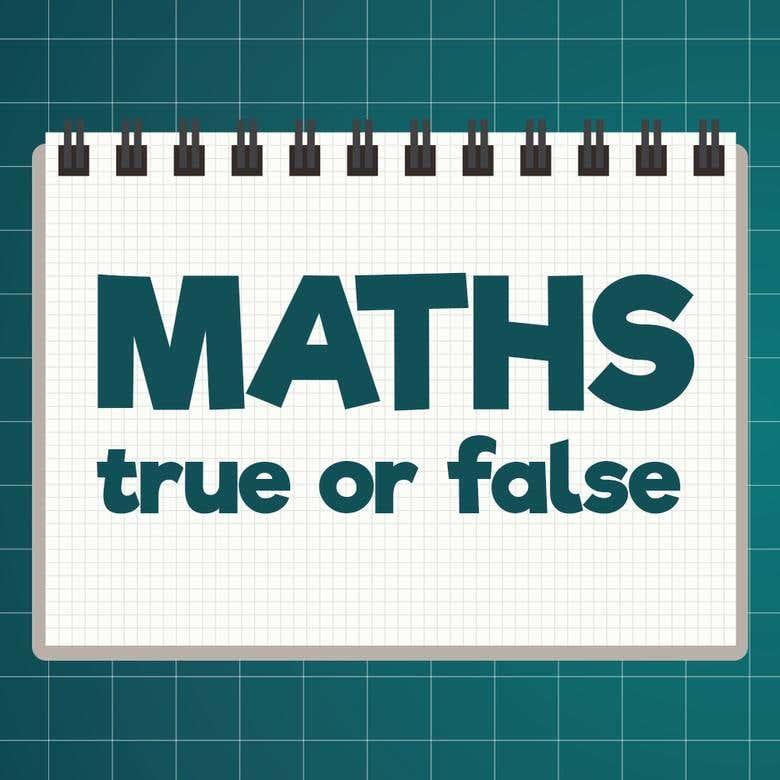 Maths True Or False.png