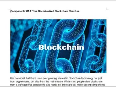 It is no secret that there is an ever growing interest in blockchain technology not just from crypto users, but also from the mainstream. While most people view blockchain from a transactional perspective and rightly so, there are still many salient components in a true blockchain structure that people have not paid particular attention to. However, these blockchain components are really what should endear the mainstream to the use of blockchain technology. These components are responsible for the nature of the technology as we know it and the reason why it looks set to revolutionise the way people transact with others in the near and distant future. Here are some key components of a truly decentralised blockchain structure.