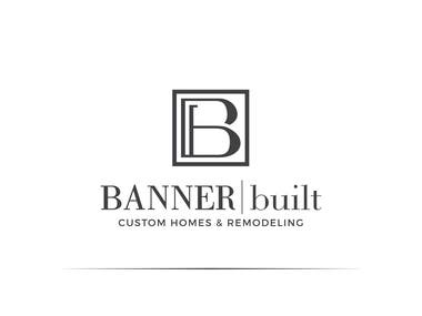Banner Built custom homes and remodeling